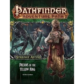 Paizo Pathfinder Adventure Path #111: Dreams of the Yellow King (Strange Aeons 3 of 6)