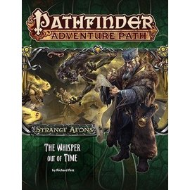 Paizo Pathfinder Adventure Path #112: The Whisper Out of Time (Strange Aeons 4 of 6)