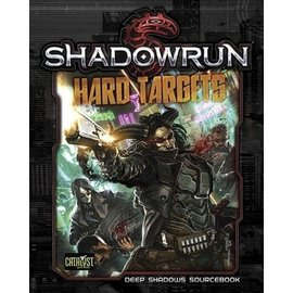 Catalyst Shadowrun: Hard Targets Campaign Book