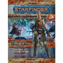 Paizo Starfinder RPG: Adventure Path - Dead Suns Part 1 - Incident at Absalom Station