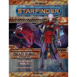Paizo Starfinder RPG: Adventure Path - Dead Suns prt 3 - Splintered Worlds