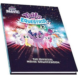 River Horse Ltd My Little Pony: Tails of Equestria RPG - Official Movie Sourcebook