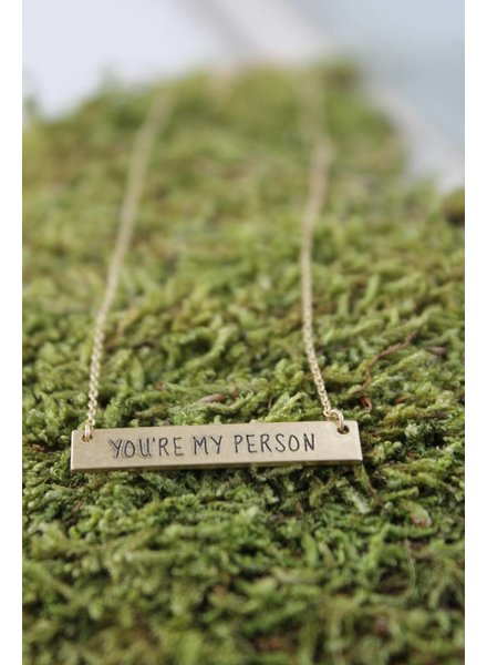 "Dainty ""You're My Person"" Bar Necklace"
