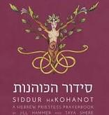 Siddur haKohanot: A Hebrew Priestess Prayerbook
