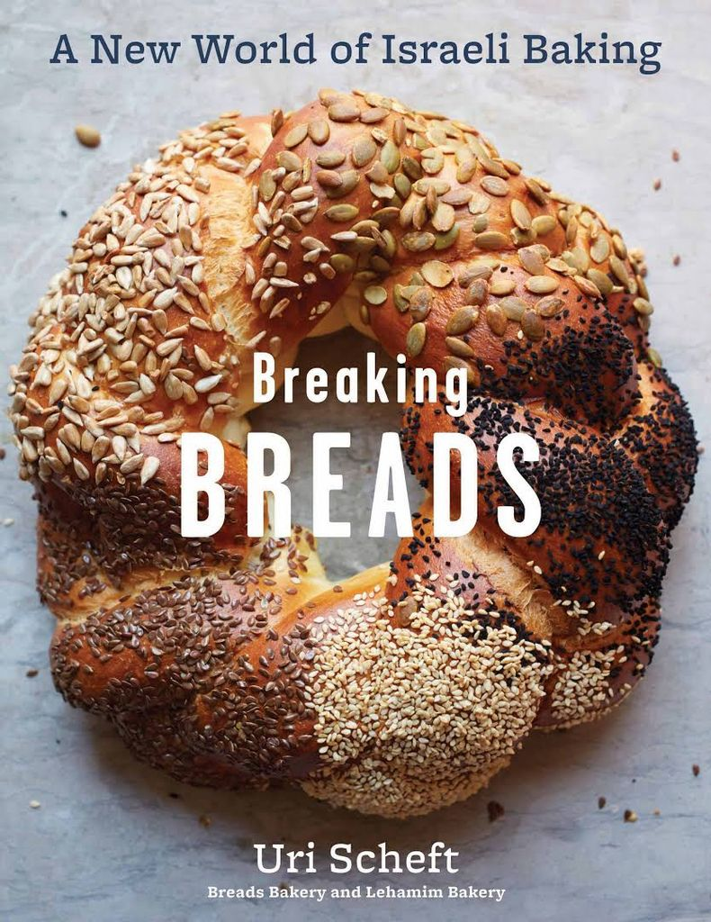 Breaking Breads: A New World of Israeli Baking--Flatbreads, Stuffed Breads, Challahs, Cookies, and the Legendary Chocolate Babka - Uri Scheft, Raquel Pelzel