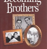 Becoming Brothers - Arthur Waskow