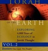 Torah of the Earth: Exploring 4, 000 Years of Ecology in Jewish Thought, vol. 2—Zionism, Eco-Judaism - Arthur Waskow (ed.)