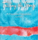 Telling the Story: A Passover Haggadah, Explained - Barry Louis Polisar