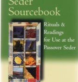 The Women's Seder Sourcebook: Rituals & Readings for Use at the Passover Seder - Rabbi Sharon Cohen Anisfeld, Tara Mohr & Catherine, eds.