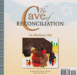 The Cave of Reconciliation: An Abrahamic/Ibrahimic Tale - Pecki Sherman Witonsky