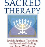 Sacred Therapy: Jewish Spiritual Teachings on Emotional Healing and Inner Wholeness - Estelle Frankel