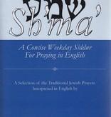Sh'ma': A Concise Weekday Siddur For Praying in English - Rabbi Zalman Schachter-Shalomi