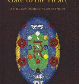 Gate to the Heart: A Manual of Contemplative Jewish Practice - Rabbi Zalman Schachter-Shalomi
