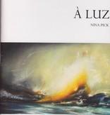 À Luz - Nina Pick
