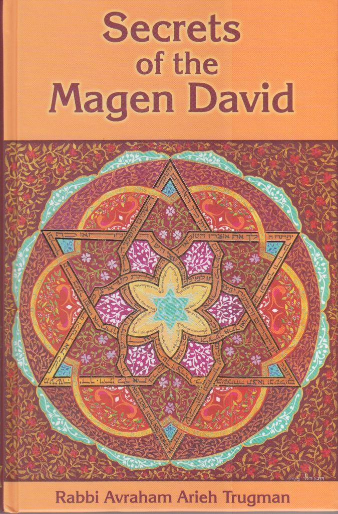 Secrets of the Magen David- Avraham Arieh Trugman
