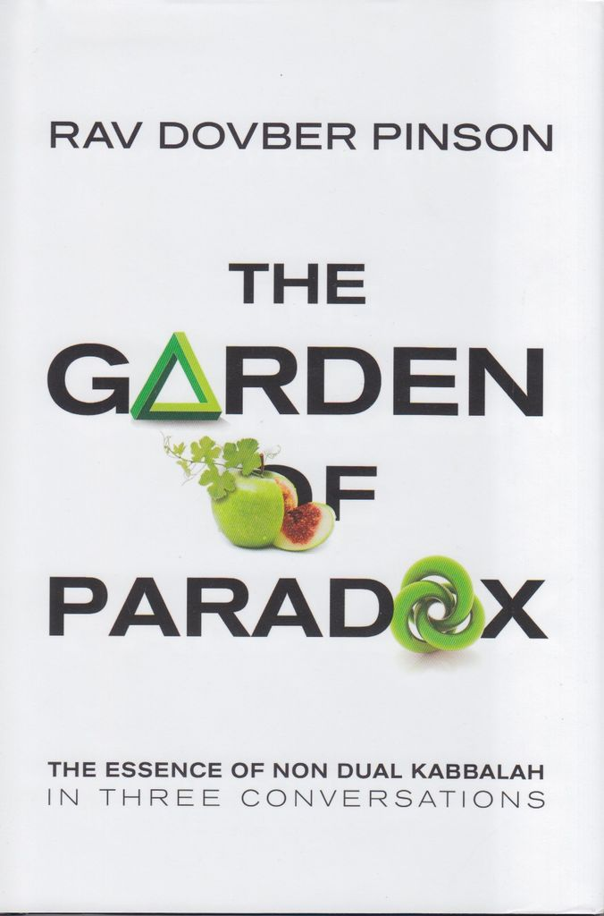 The Garden of Paradox - Rabbi DovBer Pinson