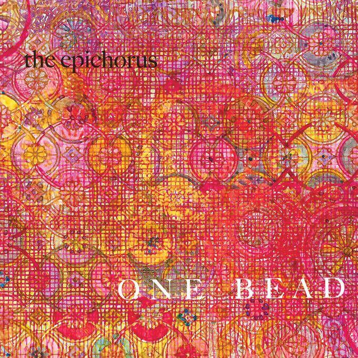 One Bead - Epichorus