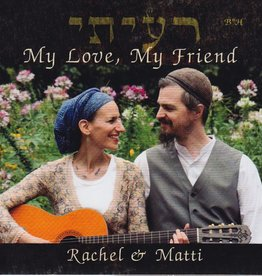 "Rayati ""My Love, My Friend"" - Rachel & Matti"