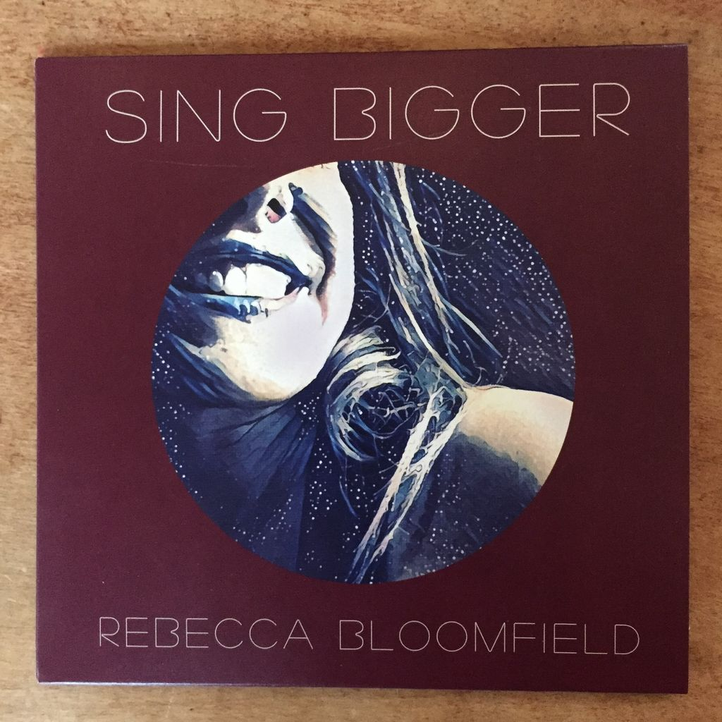 Sing Bigger: Rebecca Bloomfield ACLU Benefit CD