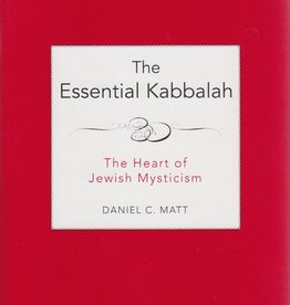 The Essential Kabbalah: The Heart of Jewish Mysticism - Daniel Matt