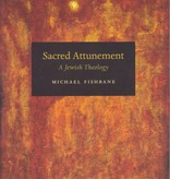Sacred Attunement - Michael Fishbane