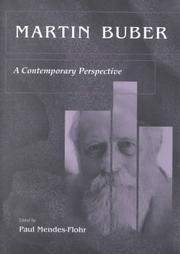 Martin Buber: A Contemporary Perspective - Paul Mendes-Flohr (ed.)