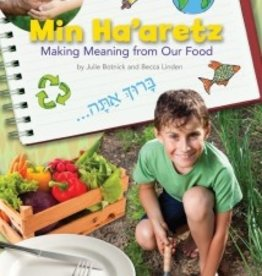 Min Ha'aretz: Making Meaning from Our Food (Journal)
