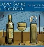 A Love Song for Shabbat - Tzemah Yoreh