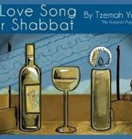 A Love Song for Shabbat - Tzemah Yoreh