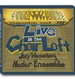 Nigunim Vol. III: Live in the Choir Loft - Joey Weisenberg and the Hadar Ensemble