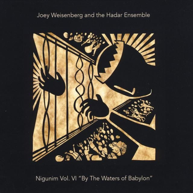 Nigunim Vol. VI: By The Waters of Babylon - Joey Weisenberg CD