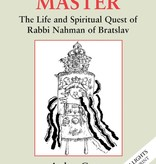 Tormented Master: The Life and Spiritual Quest of Rabbi Nahman of Bratslav - Arthur Green