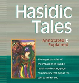 Hasidic Tales: Annotated & Explained - Rami M. Shapiro