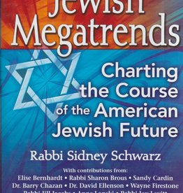 Jewish Megatrends: Charting the Course of the American Jewish Future - Rabbi Sidney Schwarz
