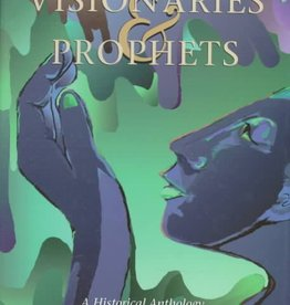 Mystics, Visionaries & Prophets: A Historical Anthology of Women's Spiritual Writings - Shawn Madigan (ed.)