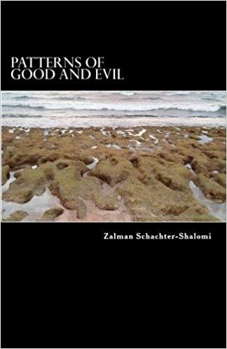 Patterns of Good & Evil - Zalman Schachter-Shalomi