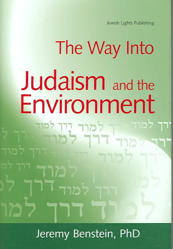 The Way Into Judaism and the Environment