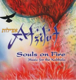 Souls on Fire: Music for the Kabbalah - Atzilut (Jack Kessler)