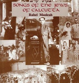 Songs Of The Jews Of Calcutta - Rahel Musleah