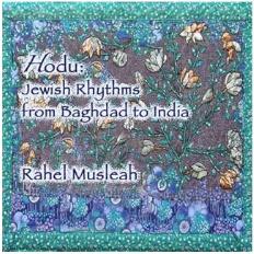 Hodu: Jewish Rhythms from Baghdad to India