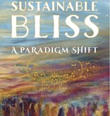 Sustainable Bliss: A Paradigm Shift
