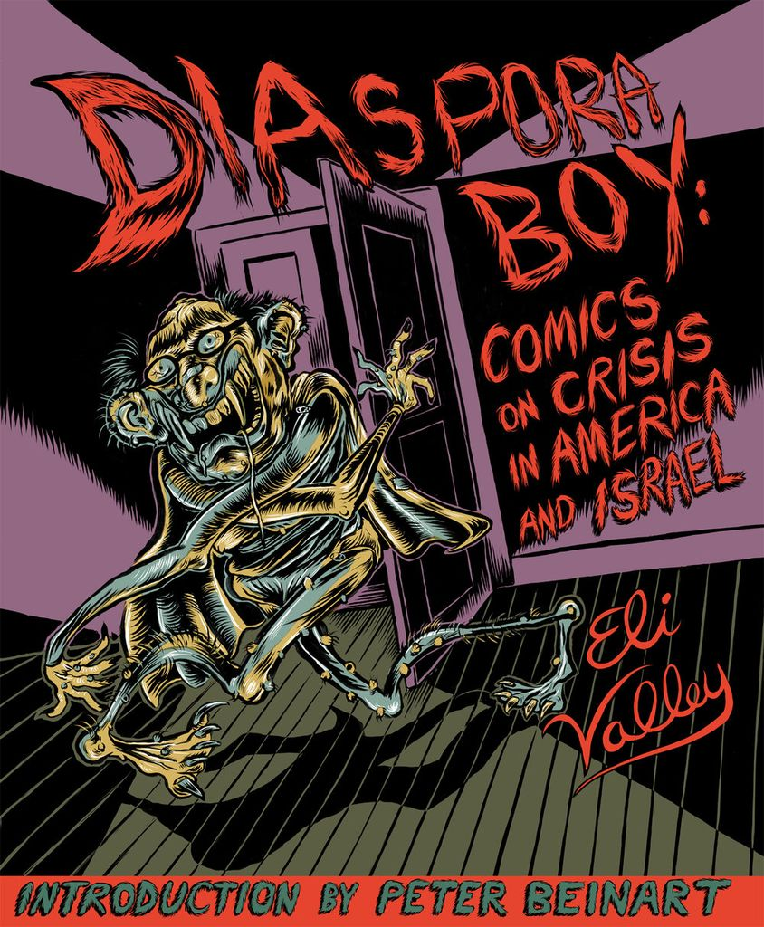 Diaspora Boy: Comics on Crisis in America and Israel, by Eli Valley