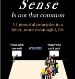 Common Sense Is Not That Common: 11 Powerful Principles to a Fuller, More Meaningful Life by David Kottler