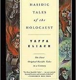 Hasidic Tales of the Holocaust - Yaffa Eliach