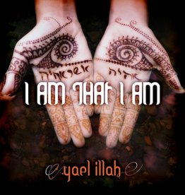 I Am That I Am - Yael Illah CD