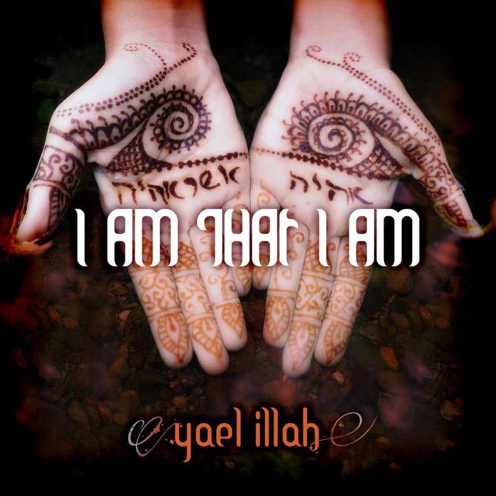 I Am That I Am - Yael Illah CD