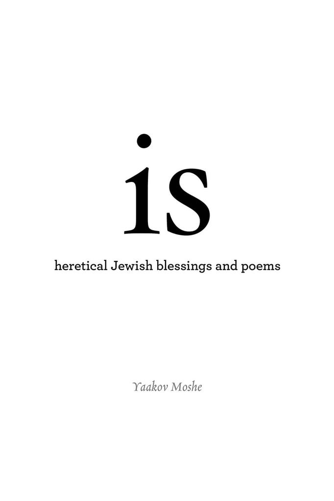 is: heretical Jewish blessings and poems