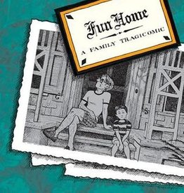 Fun Home: A Family Tragicomic - by Alison Bechdel
