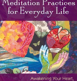 Jewish Meditation Practices for Everyday Life: Awakening Your Heart, Connecting with God - Rabbi Jeff Roth