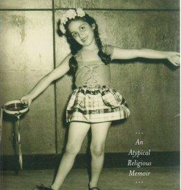 Surprisingly Happy: An Atypical Religious Memoir - Sheila Peltz Weinberg